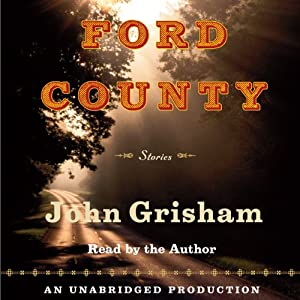 Ford County: Stories | [John Grisham]