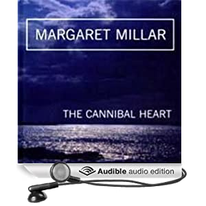 The Cannibal Heart (Unabridged)