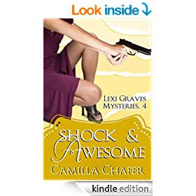 Shock and Awesome (Lexi Graves Mysteries Book 4)