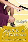 Shock and Awesome (Lexi Graves Mysteries)