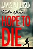 img - for Hope to Die (Alex Cross) book / textbook / text book
