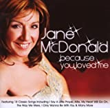 Because You Loved Me Jane McDonald