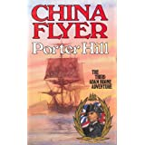 China Flyer ~ Porter Hill