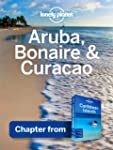Lonely Planet Aruba, Bonaire & Curaca...