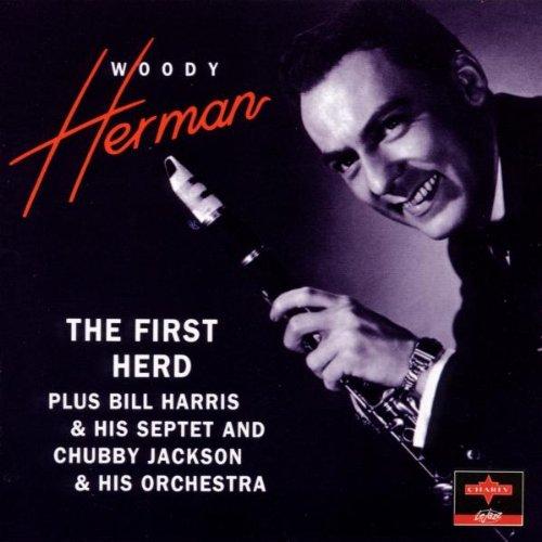Woody Herman - The First Herd (1945) - Zortam Music