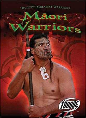 Maori Warriors (Torque Books: History's Greatest Warriors)
