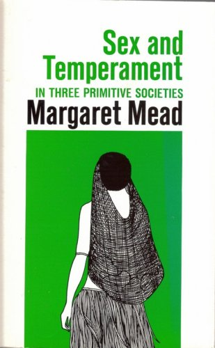 Sex and Temperament, Mead,Margaret