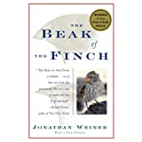 The Beak of the Finch: A Story of Evolution in Our Time ~ Jonathan Weiner