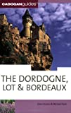 Dordogne, Lot & Bordeaux