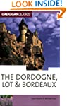Dordogne and the Lot (Cadogan Guide D...
