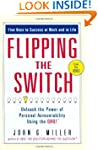 Flipping the Switch...: Unleash the P...