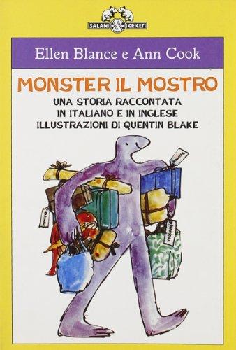 Monster il mostro. Una storia raccontata in italiano e inglese