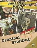 Criminal Profiling (Crime Scene Science) (0836877128) by Hopping, Lorraine Jean