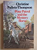 Pony Patrol and the Mystery Horse (Dragon Bks.)