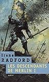Les descendants de Merlin, Tome 1 (French Edition) (2757802704) by Irene Radford