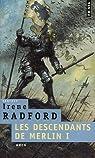 Les descendants de Merlin, Tome 1 : Wren par Radford