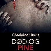 Død og pine (True Blood 8) | Charlaine Harris