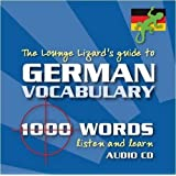German Vocabulary: Lounge Lizards Guide to de Lounge Lizard Publications Ltd. (25 de mayo de 2009)