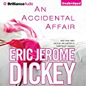 An Accidental Affair (       UNABRIDGED) by Eric Jerome Dickey Narrated by Christopher Lane