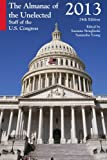 The Almanac of the Unelected, 2013: Staff of the U.S. Congress