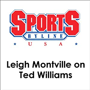 Leigh Montville on Ted Williams | [Leigh Montville]