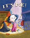 It's Me!�� [ITS ME] [Hardcover]