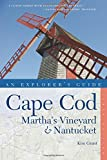 img - for Explorer's Guide Cape Cod, Martha's Vineyard & Nantucket (Tenth) (Explorer's Complete) book / textbook / text book