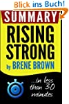 Summary: Rising Strong: in less than...