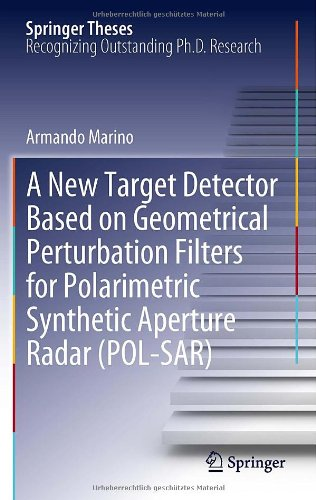 A New Target Detector Based on Geometrical Perturbation Filters for Polarimetric Synthetic Aperture Radar (POL-SAR) (Spr