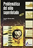 img - for Problematica del Nino Superdotado (Spanish Edition) book / textbook / text book