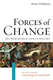 """Forces of Change An Unorthodox View of History"" av Henry Hobhouse"
