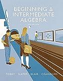 Beginning & Intermediate Algebra plus MyMathLab -- Access Card Package (5th Edition) (Tobey Developmental Math Paperback Series)