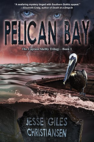 Book: Pelican Bay by Jesse Giles Christiansen