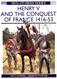 Henry V and the Conquest of France 1416-53 (185532699X) by Knight, Paul / Chappell, Mike
