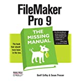 FileMaker Pro 9: The Missing Manual ~ Susan Prosser