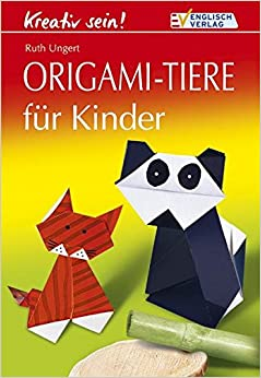 origami tiere f r kinder ruth ungert 9783824111015. Black Bedroom Furniture Sets. Home Design Ideas