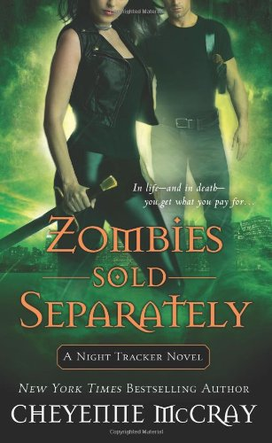 Image of Zombies Sold Separately: A Night Tracker Novel