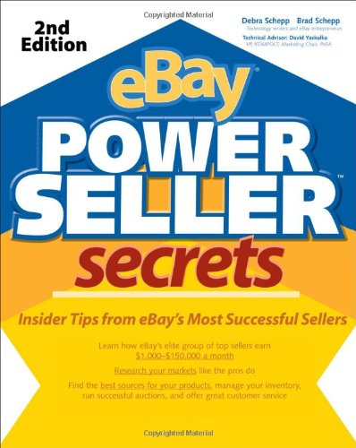 Book eBay PowerSeller Secrets: Insider Tips from eBay's Most Successful Sellers (1st Edition)