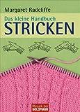 Das kleine Handbuch. Stricken (3442169194) by Margaret Radcliffe