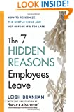 The 7 Hidden Reasons Employees Leave: How to Recognize the Subtle Signs and Act Before It's Too Late