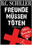 Freunde m�ssen t�ten - TOP Thriller