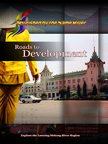Nourished by the Same River - Roads to Development