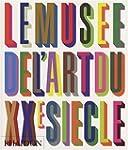 MUS�E DE L'ART DU XX� SI�CLE MIDI (LE)