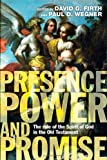 img - for Presence, Power and Promise: The Role of the Spirit of God in the Old Testament book / textbook / text book