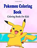 Pokemon Coloring Book For Kids: Coloring Pages for Kids