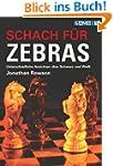Schach f�r Zebras
