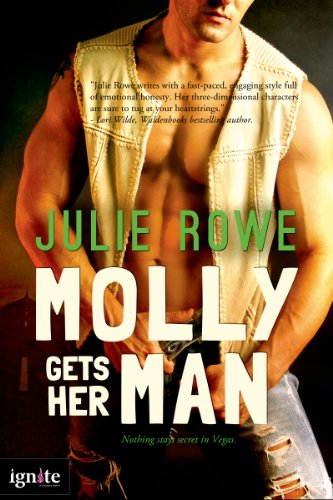 From The Author of ICEBOUND: Start Reading Julie Rowe's Romantic Suspense Novel Molly Gets Her Man on Your Kindle Now!