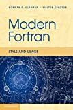 Modern Fortran: Usage and Style