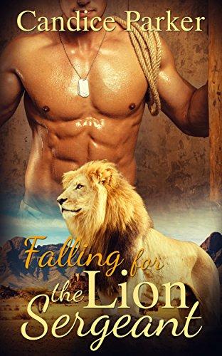 SHIFTERS: Falling for the Lion Sergeant (BBW Lion Shape Shifter Romance) (Paranormal Fantasy Short Stories) PDF