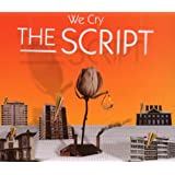 "We Cry/Premiumvon ""The Script"""